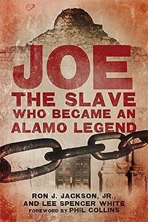 Joe, the Slave Who Became an Alamo Legend (English Edition