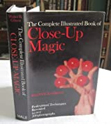 Complete Illustrated Book of Close-up Magic