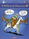 L'histoire de France en BD, Tome 1 :...