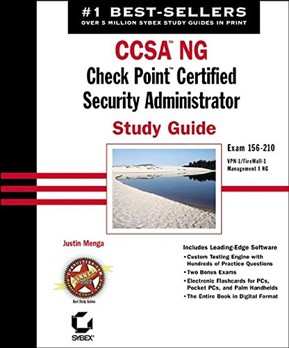 CCSA NG: Exam 156-210 (VPN-1/FireWall-1, Management I NG): Check Point Certified Security Administrator Study Guide (Certification Press) por Justin Menga