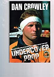 Undercover Prop - The game they play in Heaven and a police career from hell