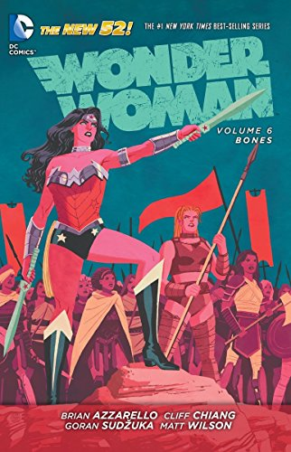 Wonder Woman Volume 6: Bones TP (The New 52) Cover Image