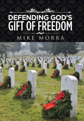 Defending God's Gift of Freedom