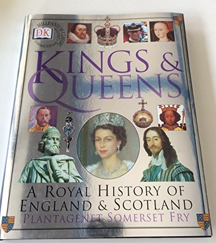 Kings and queens : a royal history of England and Scotland.