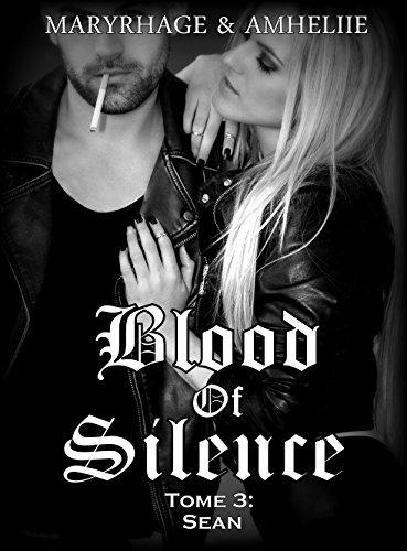 Livres gratuits Blood Of Silence, Tome 3 : Sean pdf, epub ebook