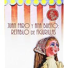 Juan Faro y Ana Bueno: retablo de figurillas