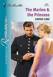 The Marine and The Princess (Mills & Boon Silhouette)