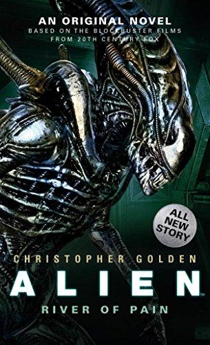 Alien: River of Pain (Novel #3) por Christopher Golden