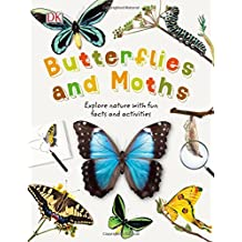 Butterflies and Moths: Explore Nature with Fun Facts and Activities (Nature Explorers)