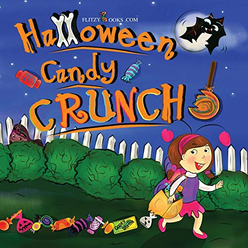 Halloween Candy Crunch! (Matte Color Paperback) (Flitzy Rhyming Book, Band 5)