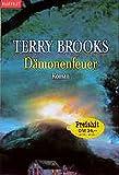 Dämonenfeuer - Terry Brooks