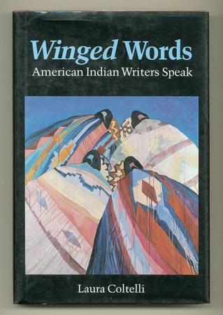 Winged Words: American Indian Writers Speak