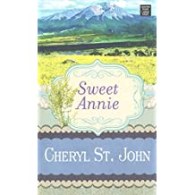 [(Sweet Annie)] [By (author) Cheryl St John] published on (July, 2015)