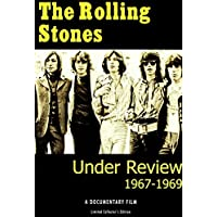 The Rolling Stones - Under Review 1967-1969