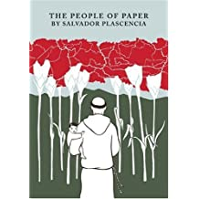 The People of Paper by Salvador Plascencia (2005-06-06)
