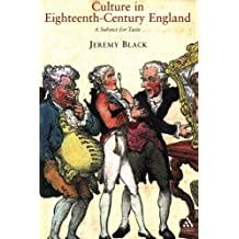 Culture in Eighteenth-Century England: A Subject For Taste