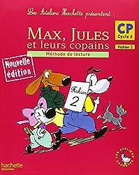 Max, Jules et leurs copains : Méthode de lecture, CP Cycle 2, Fichier 2
