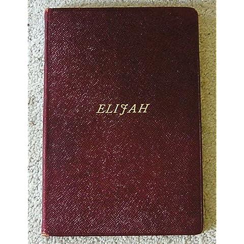 Elijah an Oratorio -Vocal Score Op.70-Novello`s Original Octavo