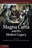 Magna Carta and its Modern Legacy (Comparative Constitutional Law and Policy)