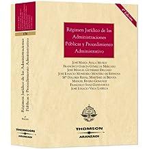 Régimen Jurídico de las Administraciones Públicas y Procedimiento Administrativo (Gran Tratado)
