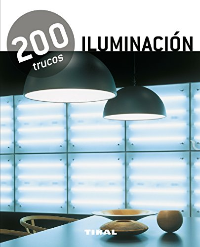 200 trucos en decoración iluminación eBook: Tikal, Equipo: Amazon ...