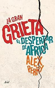 La gran grieta par Alex Perry