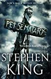 Pet Sematary: King's #1 bestseller - soon to be a major motion picture (English Edition)