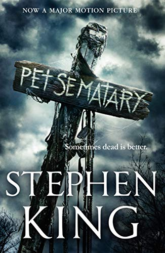 Pet Sematary: King\'s #1 bestseller - soon to be a major motion picture (English Edition)