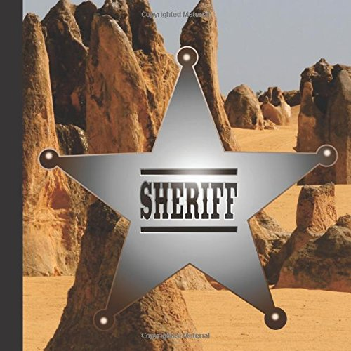Sheriff Retirement Party Guest Book: Great Sheriff Retirement Party Guest Book For a Memory Keepsake to Treasure Forever (Sheriff Retirement Decorations)