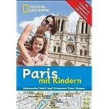 National Geographic Familien-Reiseführer Paris mit Kindern