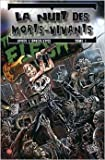 LA NUIT DES MORTS-VIVANTS : APRES L'APOCALYPSE T01 de German Erramouspe (Illustrations),David Hine (Scenario),Makma (Traduction) ( 6 novembre 2013 )