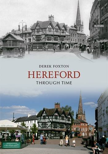 Hereford Through Time