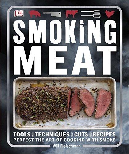 Smoking Meat by Will Fleischman (2016-05-02)
