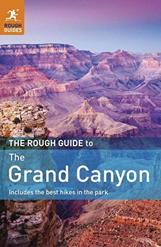 The Rough Guide to the Grand Canyon by Greg Ward (2011-05-02)