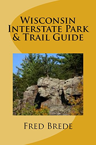 Wisconsin Interstate Park & Trail Guide (English Edition)