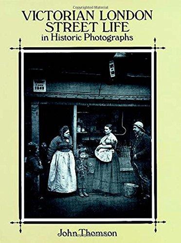 Victorian London Street Life in Historic Photographs