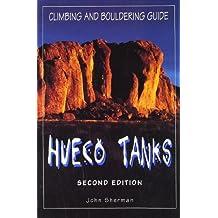 Hueco Tanks Climbing and Bouldering Guide (Regional Rock Climbing Series) by John Sherman (1995-01-01)