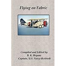 Flying on Fabric by B. K. Bryans (2014-06-10)
