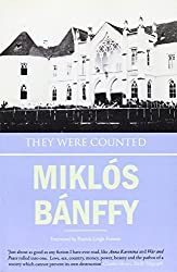 They Were Counted (The Transylvanian Trilogy) (The Writing on the Wall: the Transylvanian Trilogy) by Banffy, Miklos (2009) Paperback