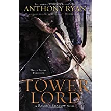 Tower Lord (A Raven's Shadow Novel) by Anthony Ryan (2014-07-01)