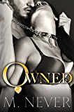 Owned (Decadence after Dark Book 1) (A Decadence after Dark Novel) (English Edition)