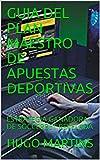 GUIA DEL PLAN MAESTRO DE APUESTAS DEPORTIVAS: ESTRATEGIA GANADORA DE SOCCERBET REVELADA