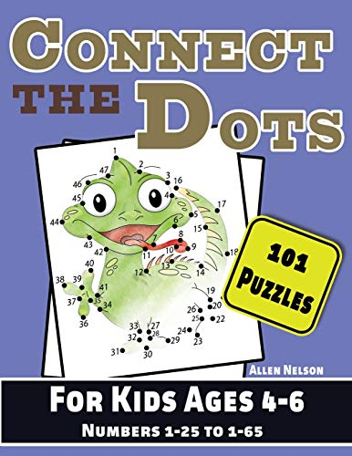 Connect the Dots for Kids Ages 4-6: 101 Dot-To-Dots for Preschoolers and Kindergarteners (Counting Numbers is Fun, Band 2)