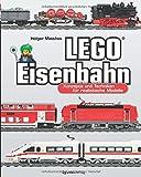 LEGO®-Eisenbahn: Konzepte und Techniken für realistische Modelle