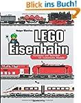 LEGO®-Eisenbahn: Konzepte und Technik...