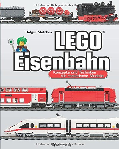 Preisvergleich Produktbild LEGO®-Eisenbahn: Konzepte und Techniken für realistische Modelle
