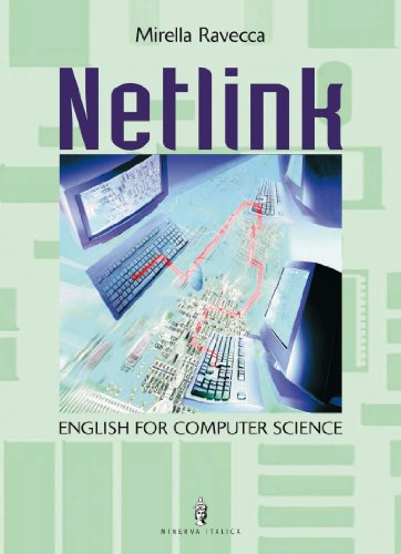 Netlink. English for computer science. Per gli Ist. tecnici e professionali