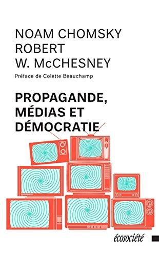 Propagande, médias et démocratie par Noam Chomsky
