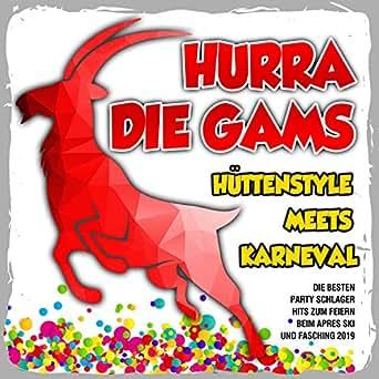 Hurra die Gams - Hüttenstyle meets Karneval (Die besten ...