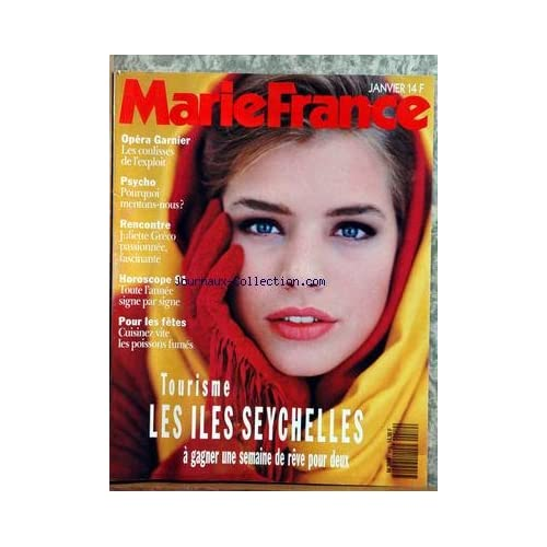 MARIE FRANCE [No 419] du 01/01/1991 - OPERA GARNIER - LES COULISSES - POURQUOI MENTONS-NOUS - JULIETTE GRECO - HOROSCOPE - CUISINEZ POUR LES FETES - LE POISSONS FUMES - TOURISME - LES ILES SEYCHELLES.